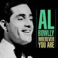 Al Bowlly - Wherever You Are