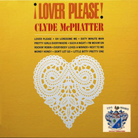 Clyde McPhatter - Lover Please