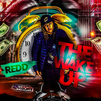 Redd - The Wake Up (Explicit)
