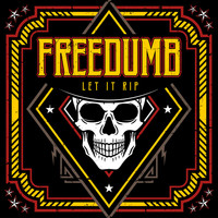 Freedumb - Let It Rip