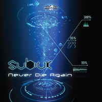 Subivk - Never Die Again