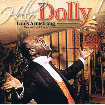 Louis Armstrong - Hello Dolly (Live)