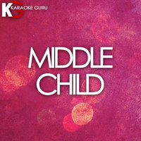 Karaoke Guru - MIDDLE CHILD (Originally Performed by J. Cole) (Karaoke Version)