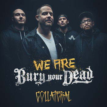Bury Your Dead - Collateral (Explicit)