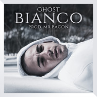 Ghost - Bianco (Explicit)