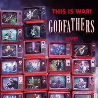 The Godfathers - This Is War! (Live)