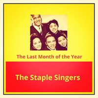 The Staple Singers - The Last Month of the Year