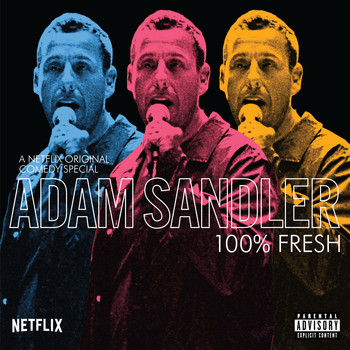 Adam Sandler - 100% Fresh (Explicit)