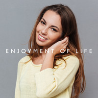 The Jazz Messengers - Enjoyment of Life: Pleasant Jazz Tracks for Relaxation, Rest and Entertainment