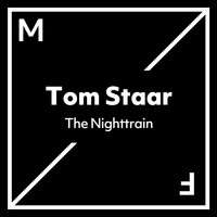 Tom Staar - The Nighttrain