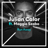 Julian Calor - Run Away (feat. Maggie Szabo)
