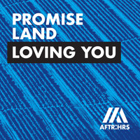 Promise Land - Loving You