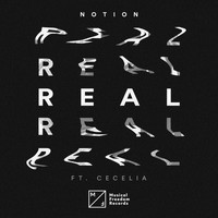 NotioN - Real (feat. Cecelia)