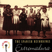 Various Artists - The Spanish Recordings: Extremadura - The Alan Lomax Collection