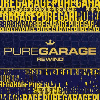 Various Artists - Pure Garage Rewind