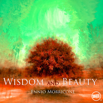 Ennio Morricone - Wisdom and Beauty