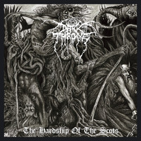 Darkthrone - The Hardship of the Scots (Explicit)