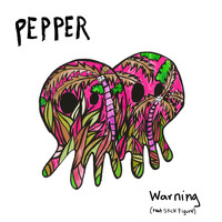Pepper - Warning (feat. Stick Figure)