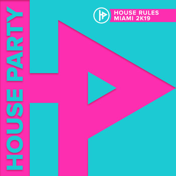 Various Artists - House Rules Miami 2019