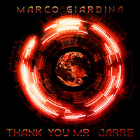 Marco Giardina - Thank You Mr. Jarre (Jean Michel)