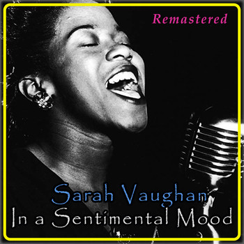 Sarah Vaughan - In a Sentimental Mood (Remastered)