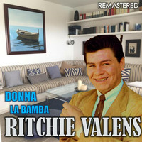 Ritchie Valens - Donna & La Bamba (Remastered)