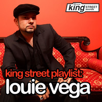 Louie Vega - King Street Playlist
