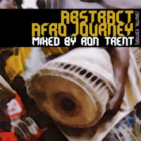 Ron Trent - Abstract Afro Journey