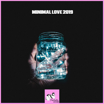 Various Artists - Minimal Love 2019