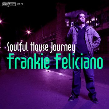 Frankie Feliciano - Soulful House Journey