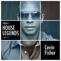 Cevin Fisher - House Legends: Cevin Fisher