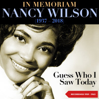 Nancy Wilson - Guess Who I Saw Today (Recordings 1959 - 1963)