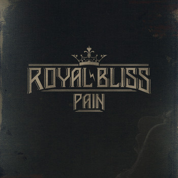 Royal Bliss - Pain (Radio Edit)