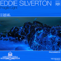 Eddie Silverton - Fragile Light
