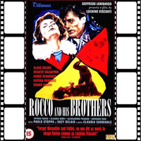 "Nino Rota - Milano e Nadia (From ""Rocco and His Brothers"" Original Soundtrack)"