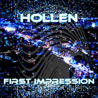 Hollen - First Impression
