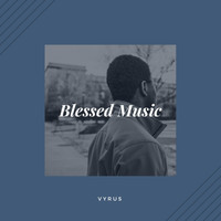 Vyrus - Blessed Music