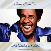 Gene Chandler - The Duke Of Earl (Analog Source Remaster 2018)