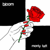 Monty Taft - Bloom