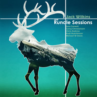 Jack Wilkins - The Rundle Sessions