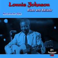 Lonnie Johnson - Blues and Ballads - 1962 - (21 Successes)
