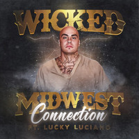 Wicked - Midwest Connection (Explicit)