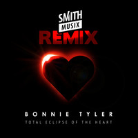 Bonnie Tyler - Total Eclipse of the Heart (Re-Recorded) [Smithmusix Remix]