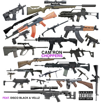 Cam'Ron - Choppers (feat. Disco Black & Vellz) (Explicit)