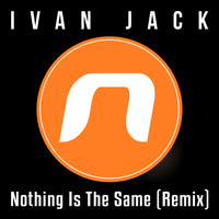 Ivan Jack - Nothing Is The Same