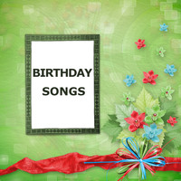 Happy Birthday, Happy Birthday Library and Happy Birthday to You Music - Birthday Songs
