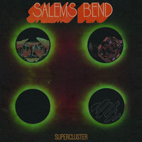 Salem's Bend - Supercluster (Explicit)