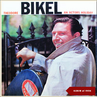 Theodore Bikel - An Actor's Holiday (Album of 1956)
