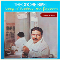 Theodore Bikel - From Bondage To Freedom (Album of 1960)