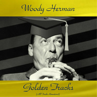 Woody Herman - Woody Herman Golden Tracks (Remastered 2018)